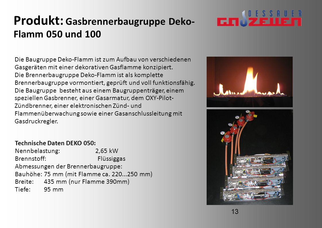 Produkt: Gasbrennerbaugruppe Deko-Flamm 050 und 100