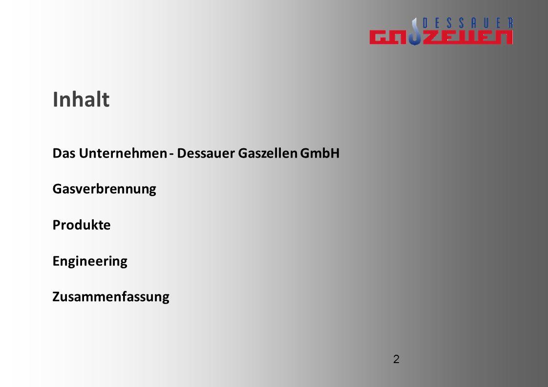 Inhalt Das Unternehmen - Dessauer Gaszellen GmbH Gasverbrennung