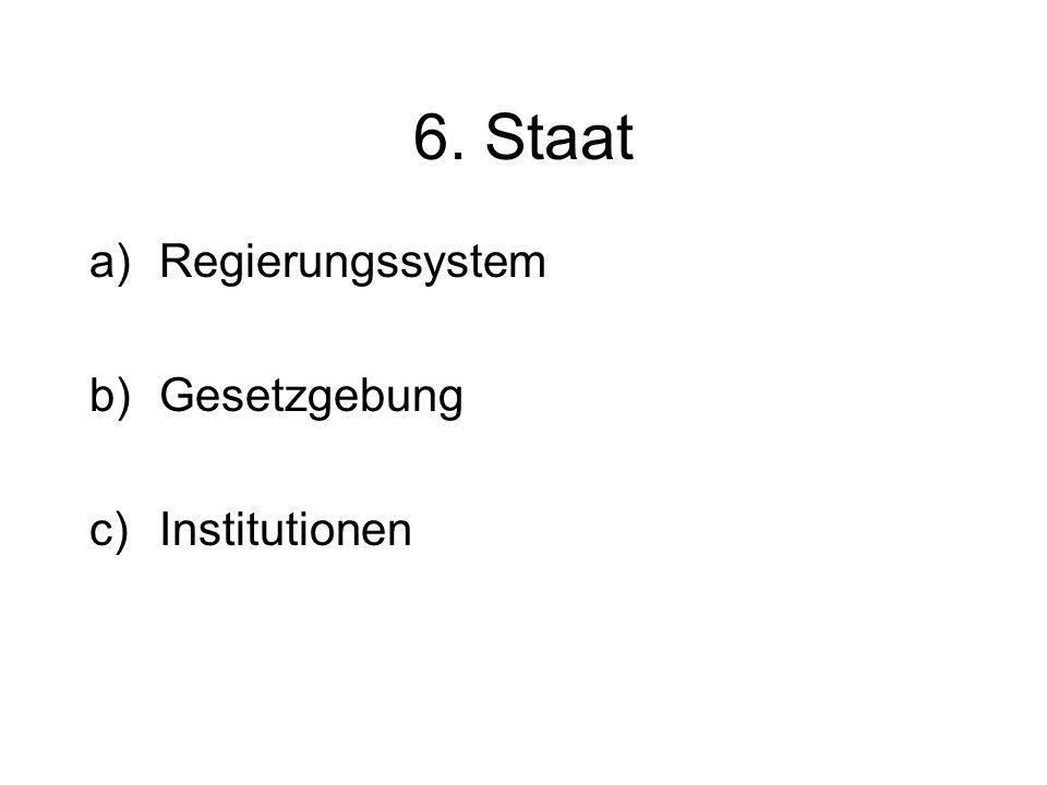 6. Staat Regierungssystem Gesetzgebung Institutionen