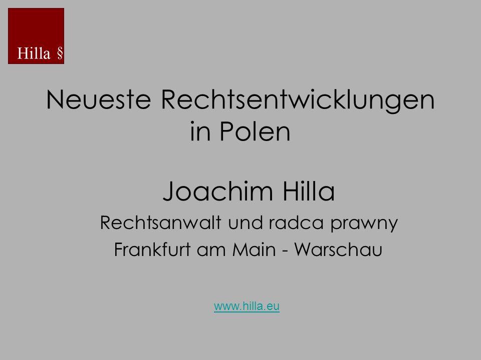 Neueste Rechtsentwicklungen in Polen