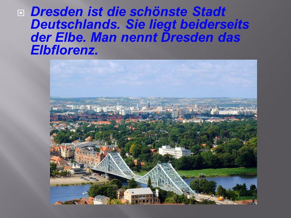 Dresden ist die schönste Stadt Deutschlands