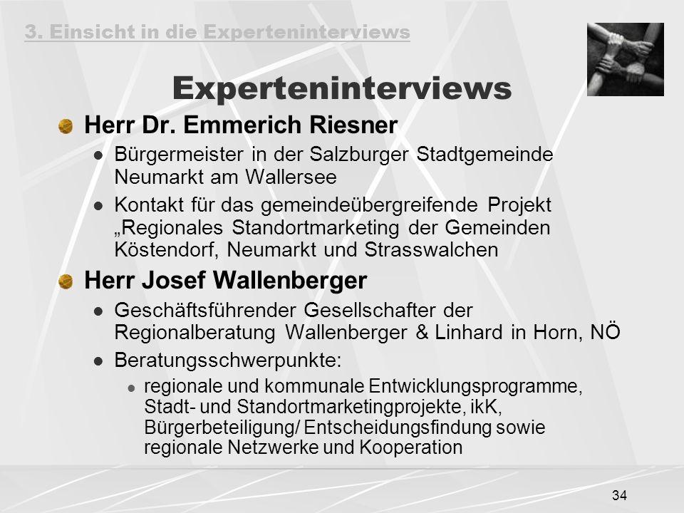 Experteninterviews Herr Dr. Emmerich Riesner Herr Josef Wallenberger