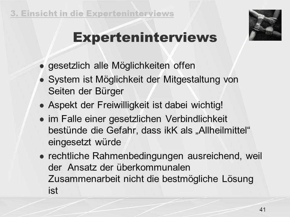 Experteninterviews gesetzlich alle Möglichkeiten offen