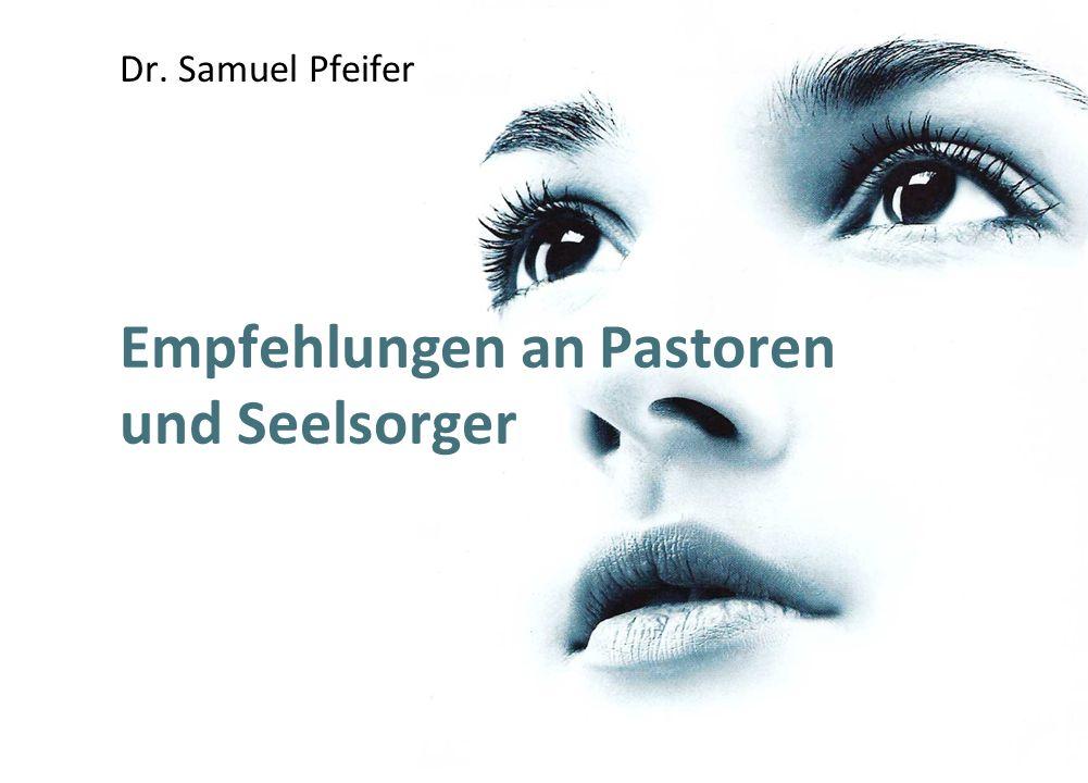 Empfehlungen an Pastoren und Seelsorger