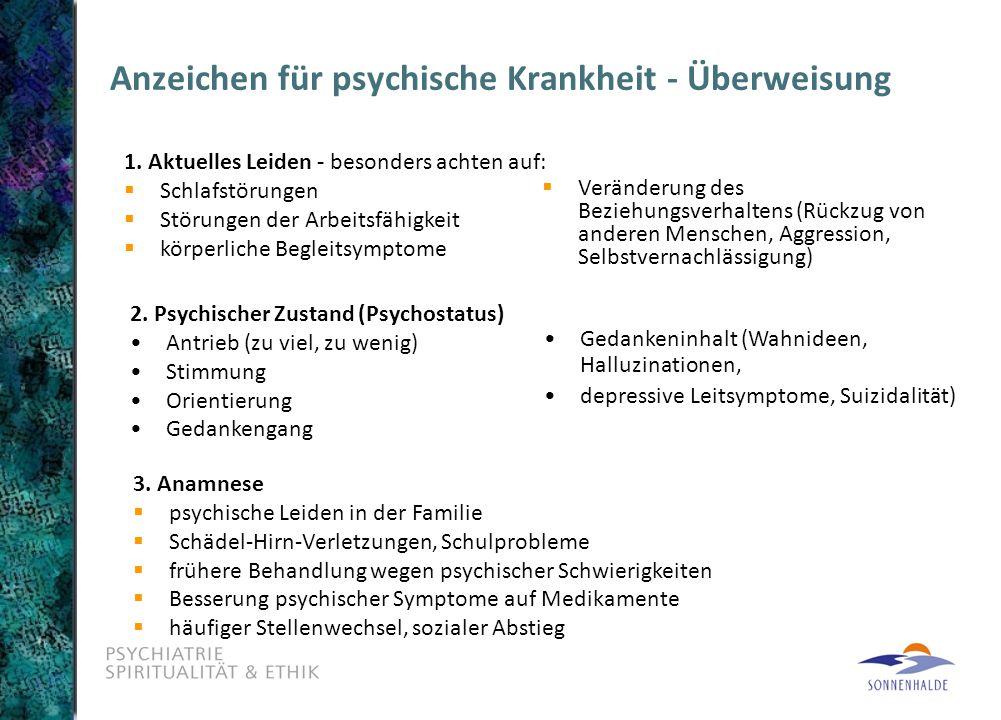Anzeichen für psychische Krankheit - Überweisung