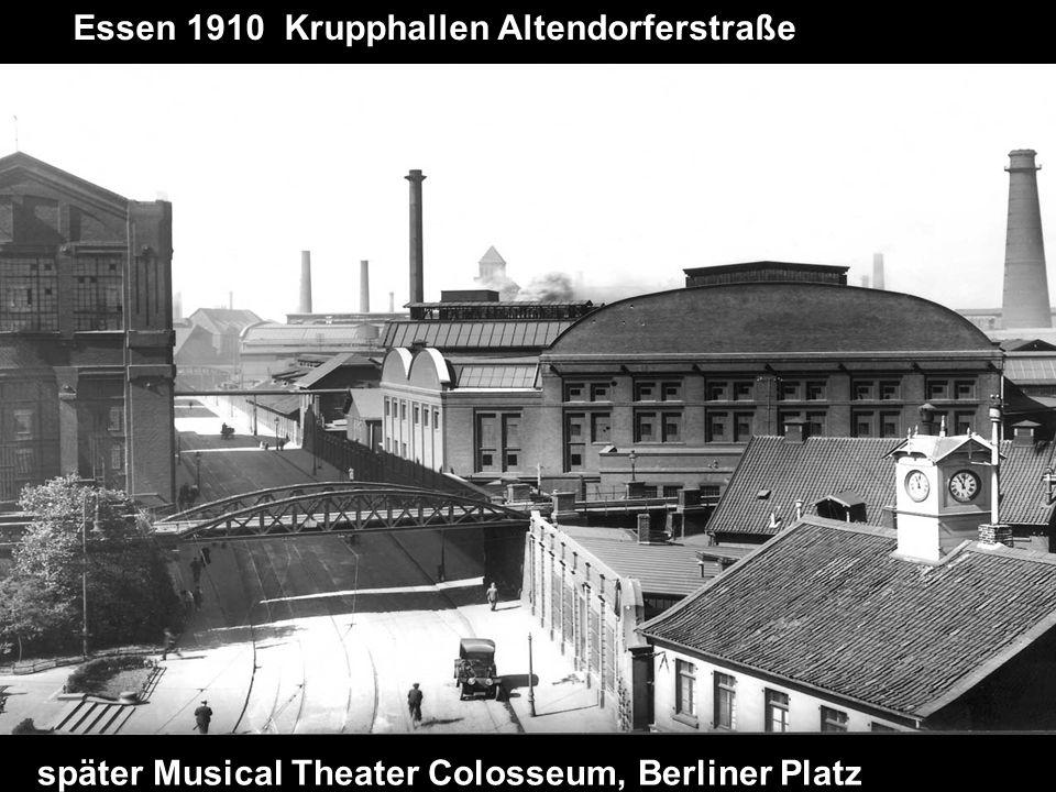 Essen 1910 Krupphallen Altendorferstraße