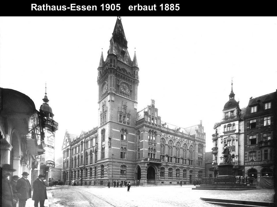 Rathaus-Essen 1905 erbaut 1885