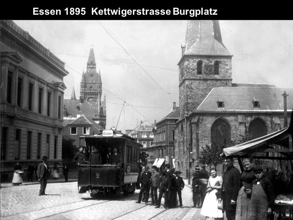 Essen 1895 Kettwigerstrasse Burgplatz
