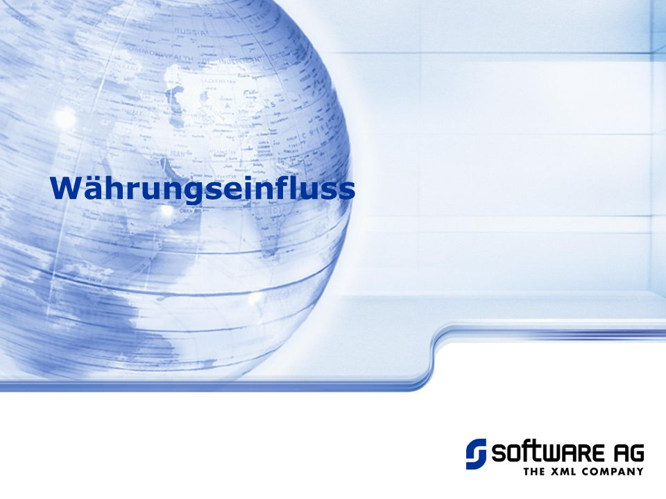 Title of PPT 20-Mar-17 Währungseinfluss © Software AG, 2003