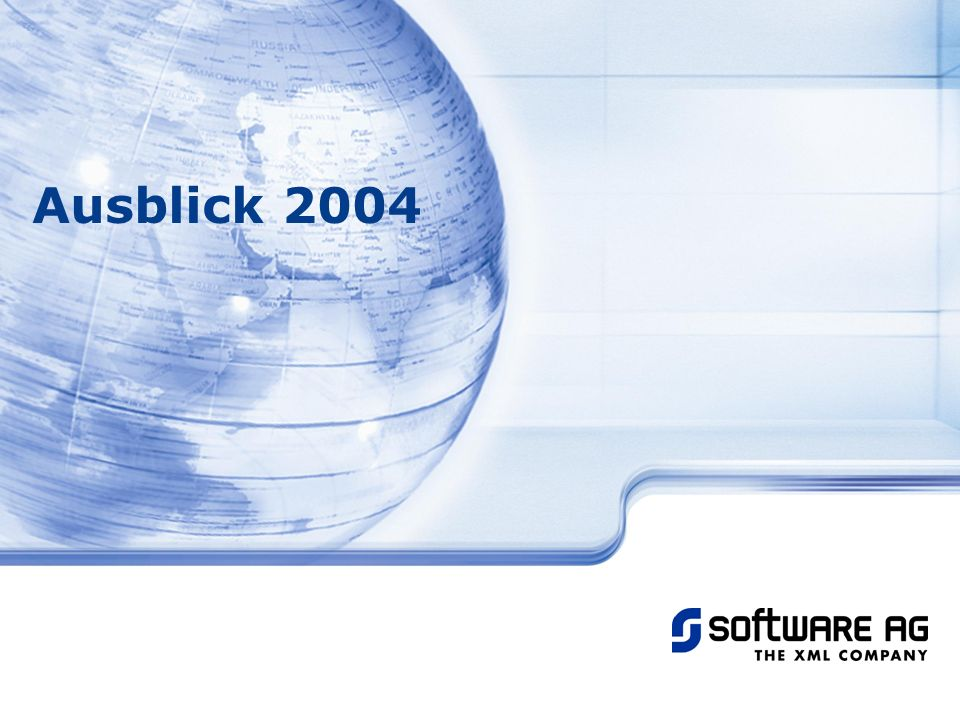 Title of PPT 20-Mar-17 Ausblick 2004 © Software AG, 2003