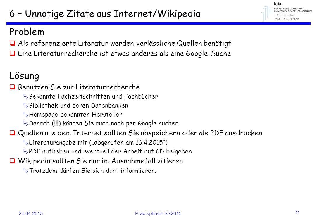 6 – Unnötige Zitate aus Internet/Wikipedia
