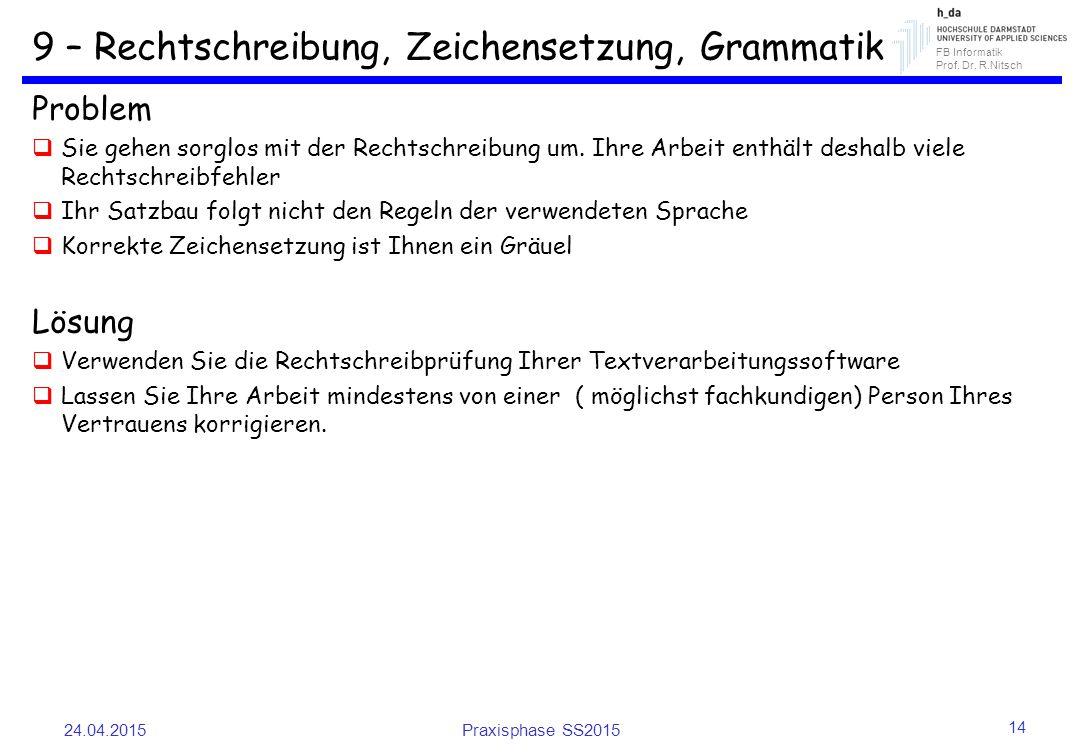 9 – Rechtschreibung, Zeichensetzung, Grammatik