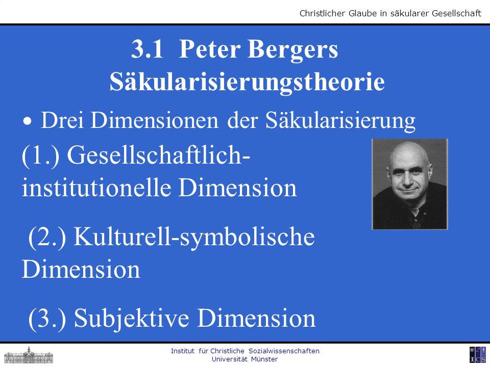 3.1 Peter Bergers Säkularisierungstheorie