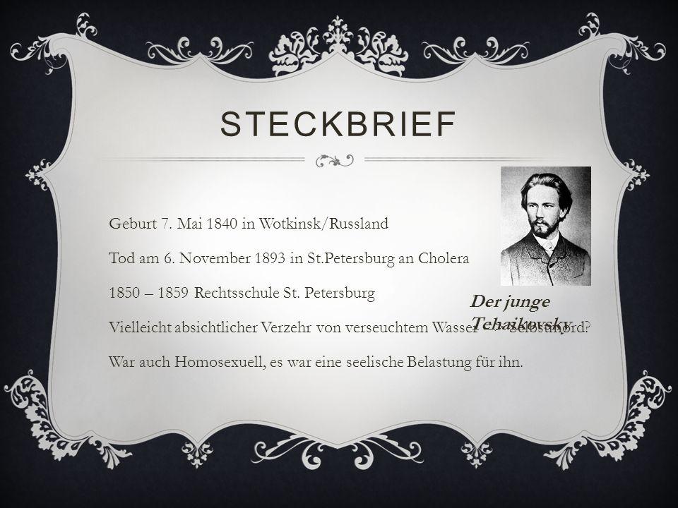 Steckbrief Der junge Tchaikovsky
