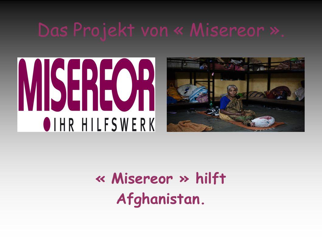 Das Projekt von « Misereor ».