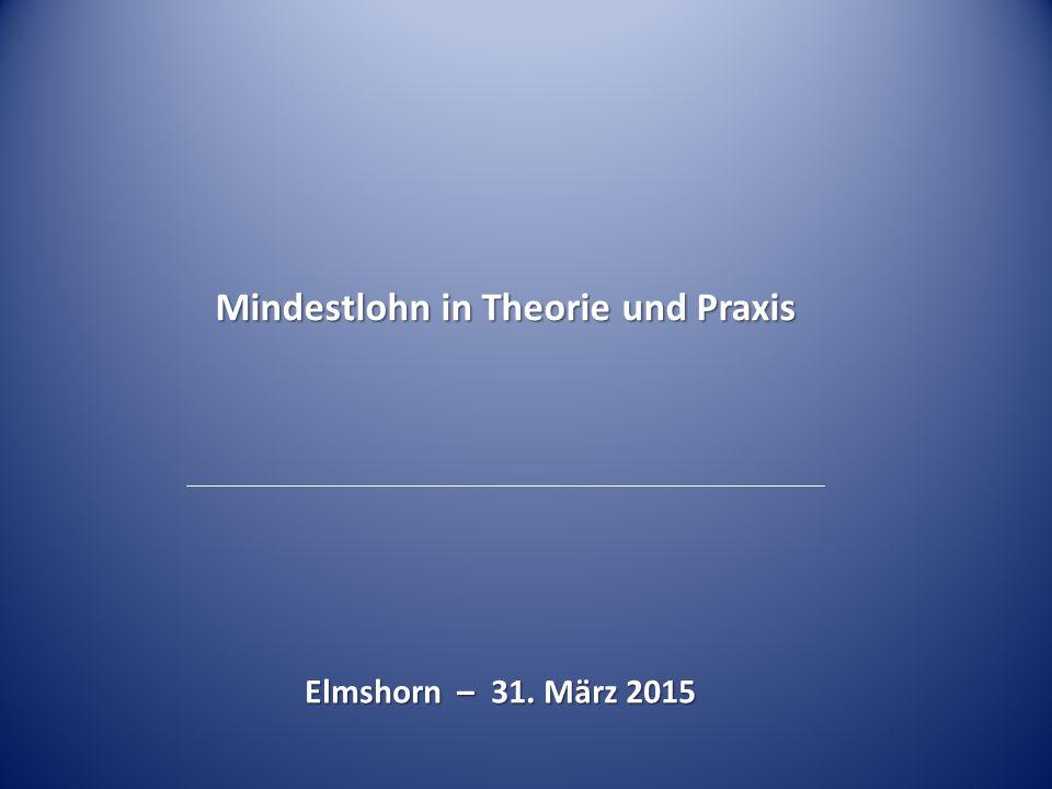 Mindestlohn in Theorie und Praxis