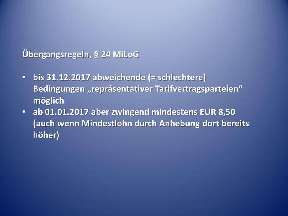 Übergangsregeln, § 24 MiLoG