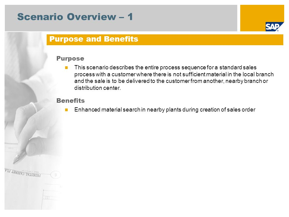 Scenario Overview – 1 Purpose and Benefits Purpose Benefits