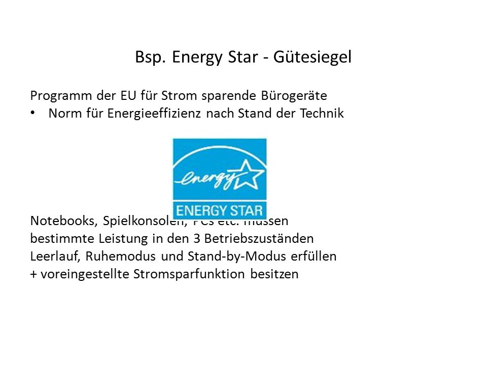 Bsp. Energy Star - Gütesiegel