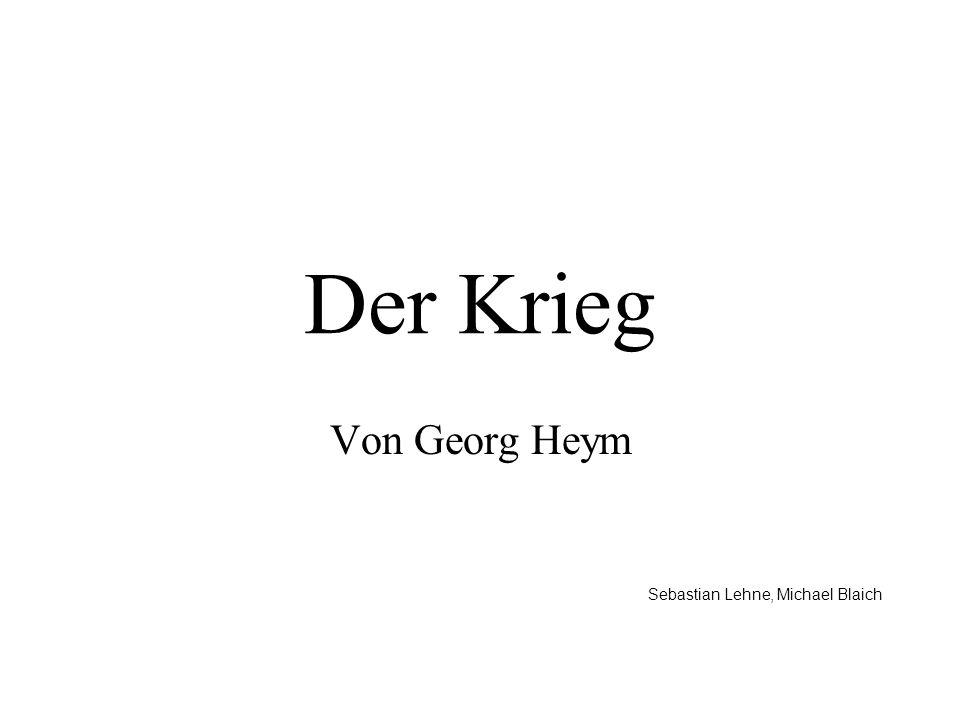 Der Krieg Von Georg Heym Sebastian Lehne, Michael Blaich