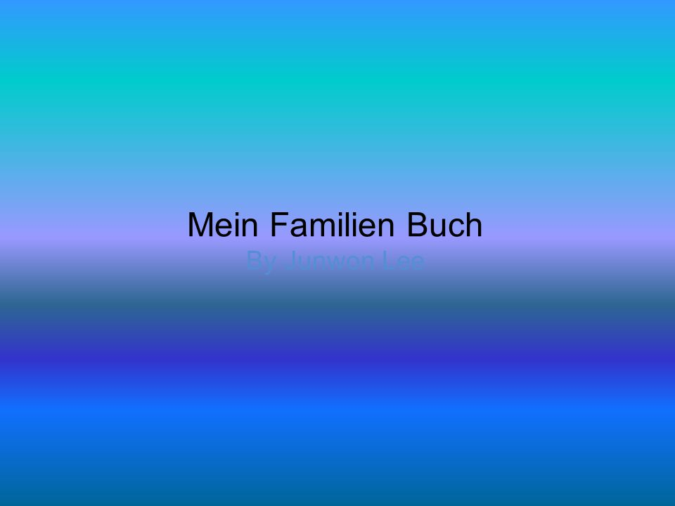 Mein Familien Buch By Junwon Lee