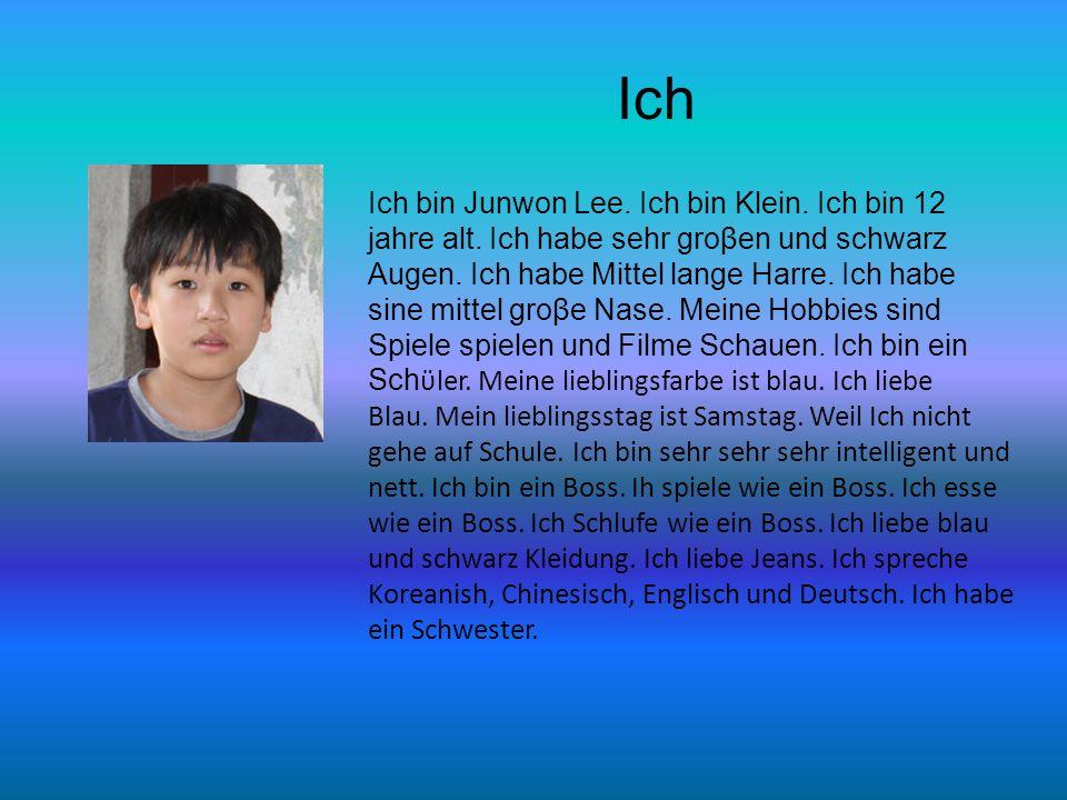 Ich Ich bin Junwon Lee. Ich bin Klein. Ich bin 12
