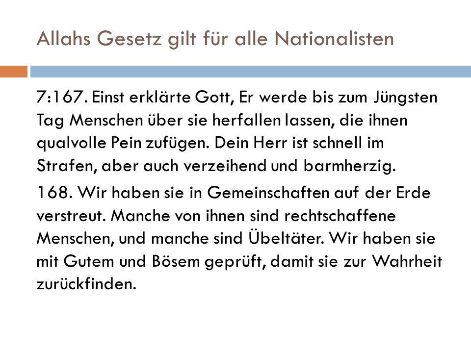 Allahs Gesetz gilt für alle Nationalisten