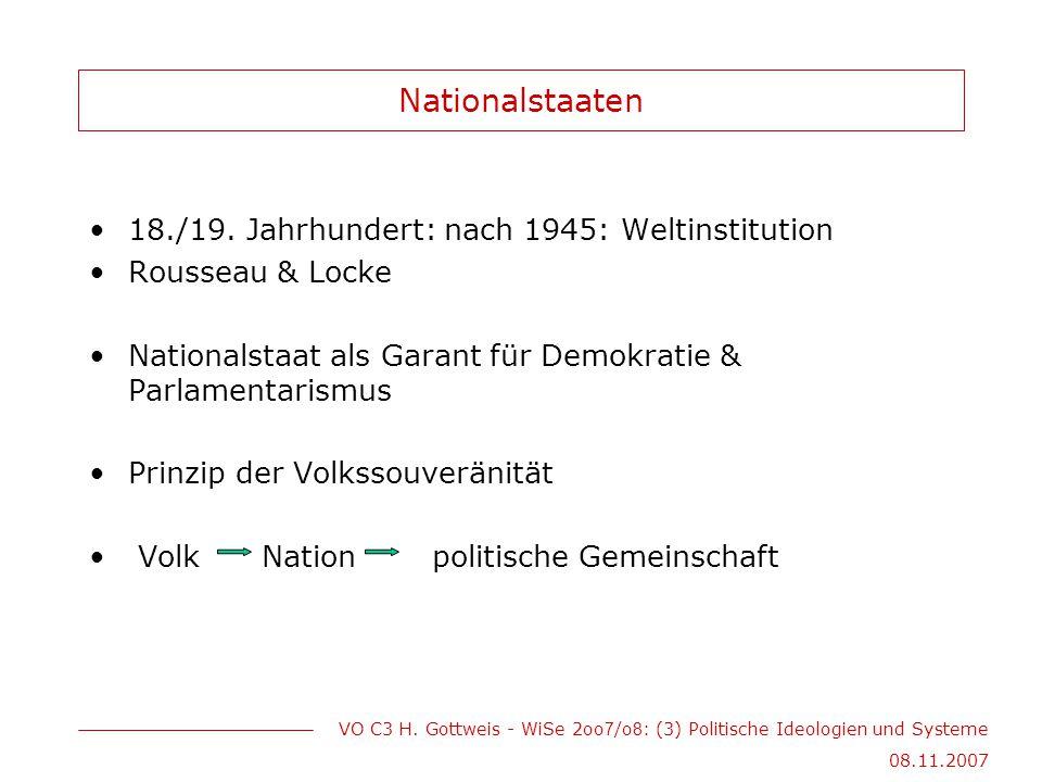 Nationalstaaten 18./19. Jahrhundert: nach 1945: Weltinstitution