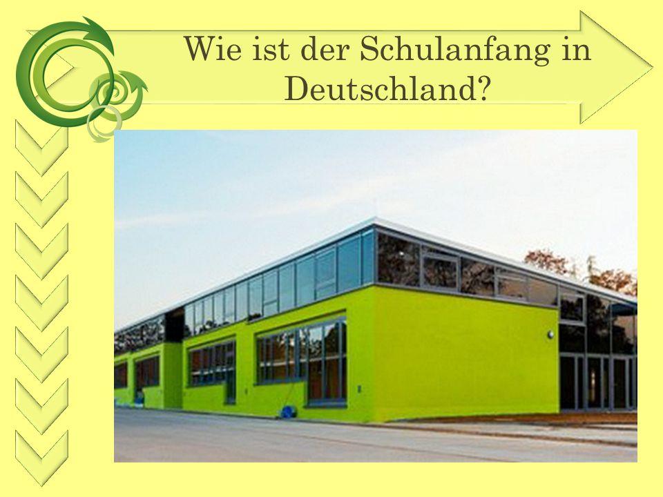 Wie ist der Schulanfang in Deutschland