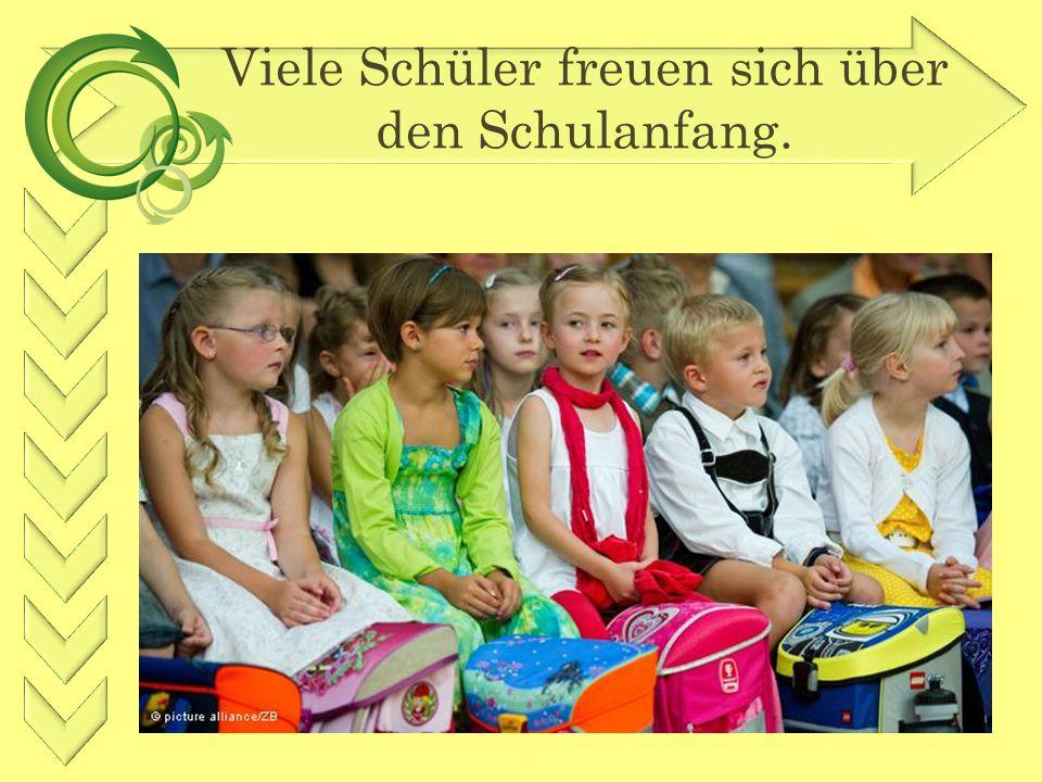Viele Schüler freuen sich über den Schulanfang.