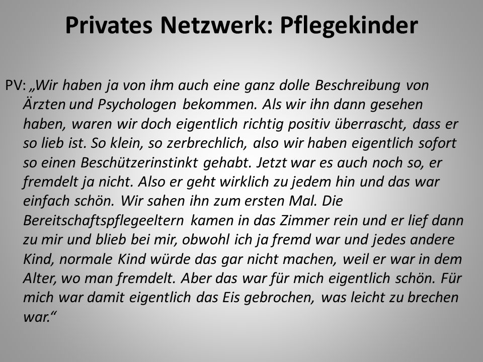Privates Netzwerk: Pflegekinder