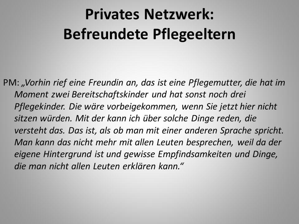 Privates Netzwerk: Befreundete Pflegeeltern