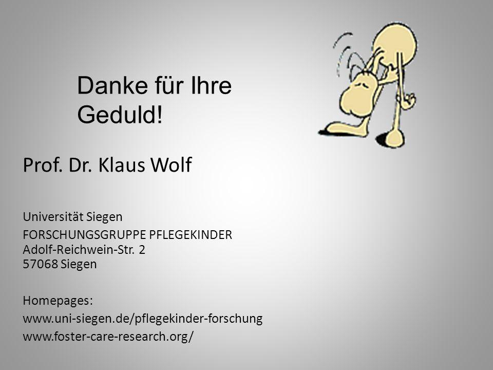 Danke für Ihre Geduld! Prof. Dr. Klaus Wolf Universität Siegen