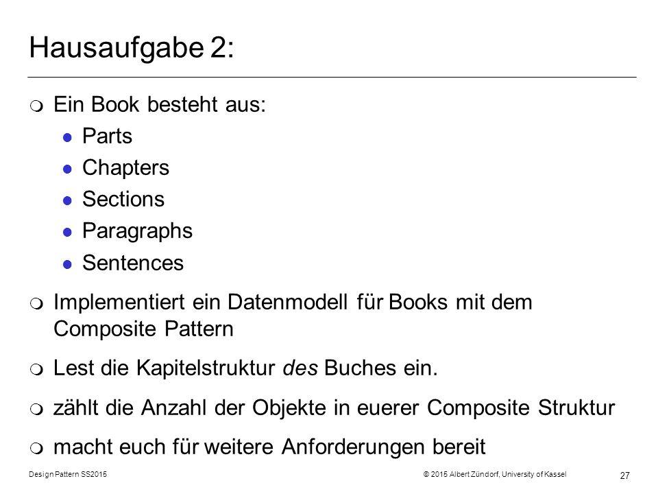 Hausaufgabe 2: Ein Book besteht aus: Parts Chapters Sections