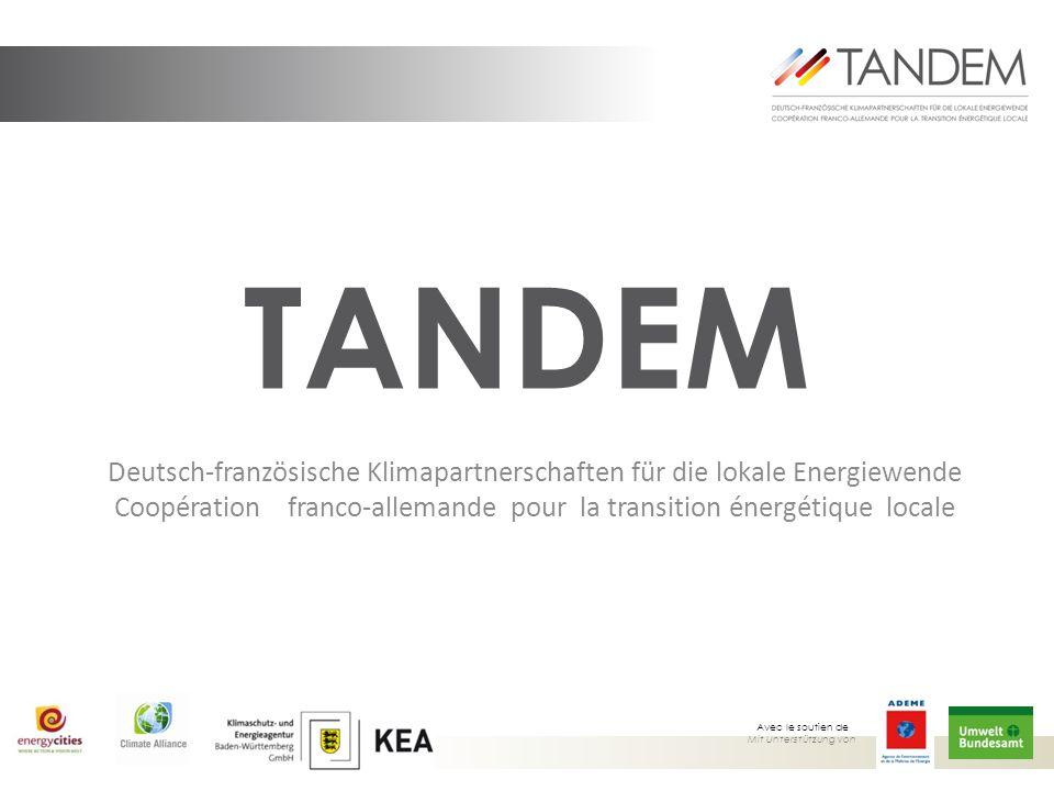 TANDEM Deutsch-französische Klimapartnerschaften für die lokale Energiewende Coopération franco-allemande pour la transition énergétique locale.
