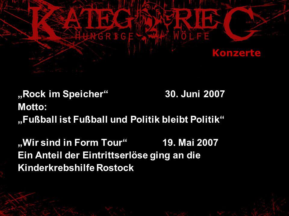 """Konzerte """"Rock im Speicher 30. Juni 2007. Motto: """"Fußball ist Fußball und Politik bleibt Politik"""