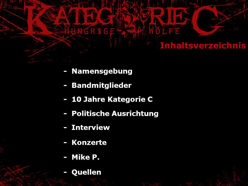 Inhaltsverzeichnis - Namensgebung - Bandmitglieder