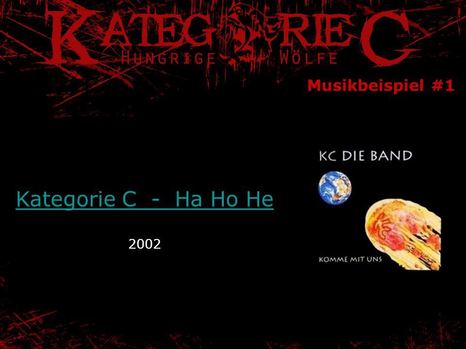 Musikbeispiel #1 Kategorie C - Ha Ho He 2002