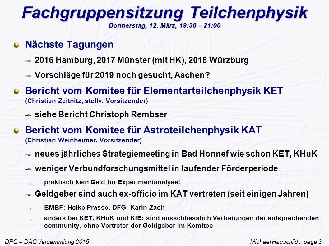 Fachgruppensitzung Teilchenphysik Donnerstag, 12. März, 19:30 – 21:00