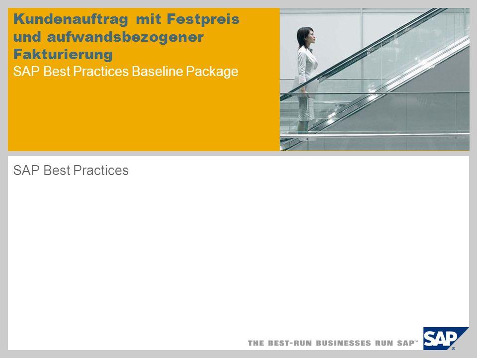 Kundenauftrag mit Festpreis und aufwandsbezogener Fakturierung SAP Best Practices Baseline Package