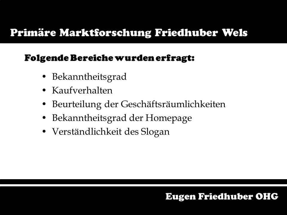 Primäre Marktforschung Friedhuber