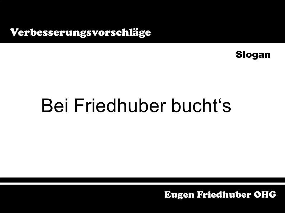 Bei Friedhuber bucht´s