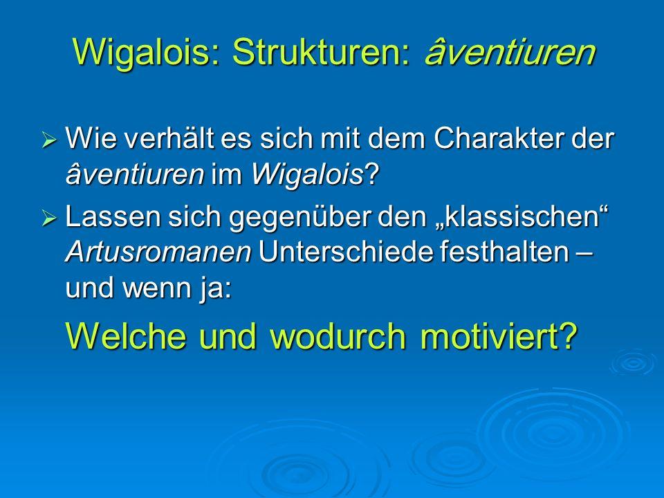 Wigalois: Strukturen: âventiuren