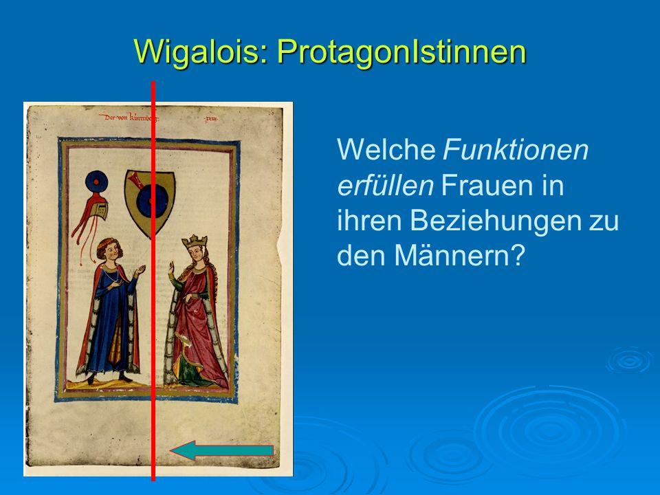 Wigalois: ProtagonIstinnen