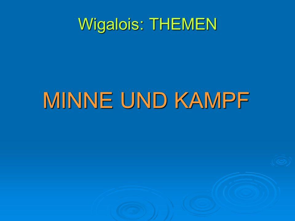 Wigalois: THEMEN MINNE UND KAMPF