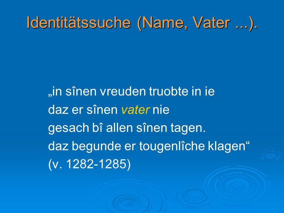 Identitätssuche (Name, Vater ...).