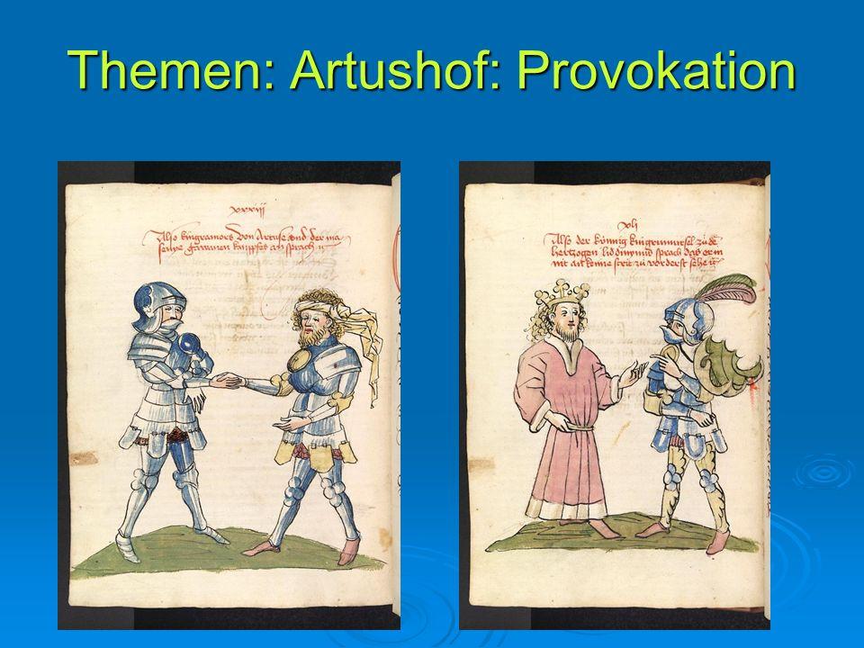 Themen: Artushof: Provokation