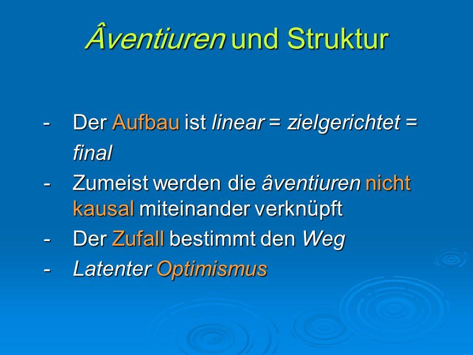 Âventiuren und Struktur
