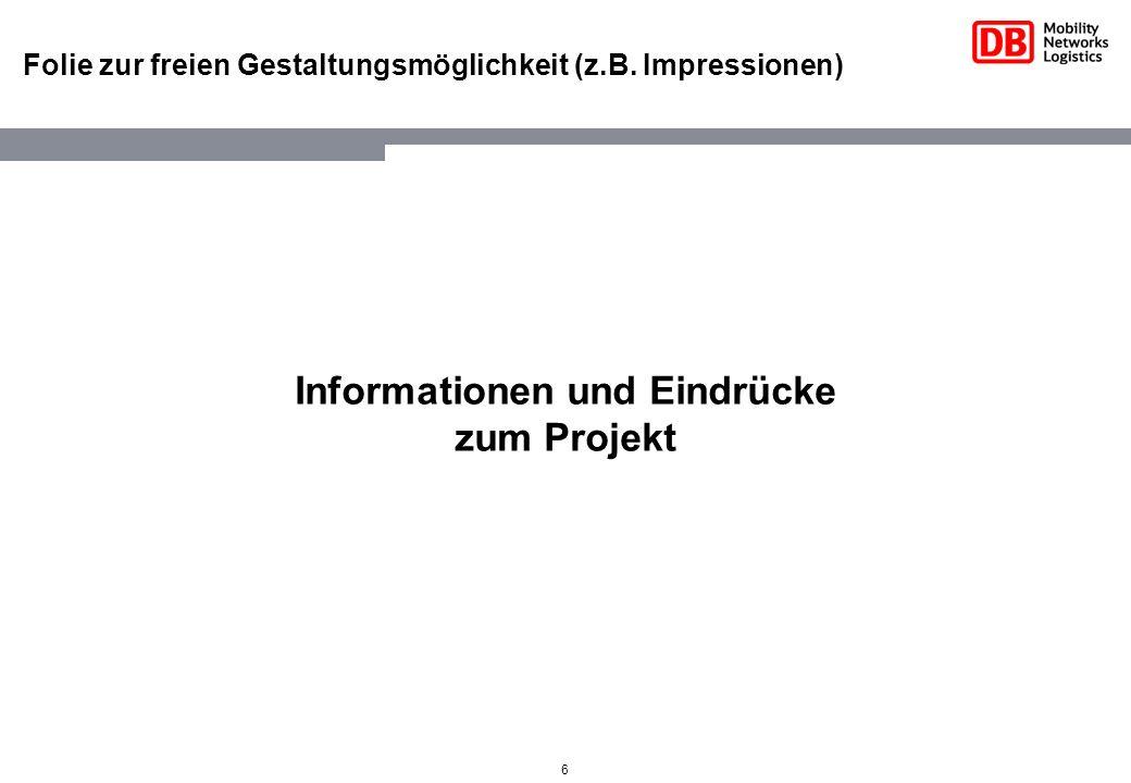 Informationen und Eindrücke
