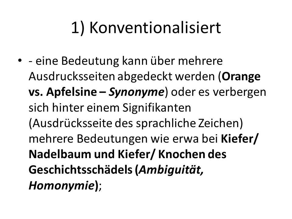 1) Konventionalisiert